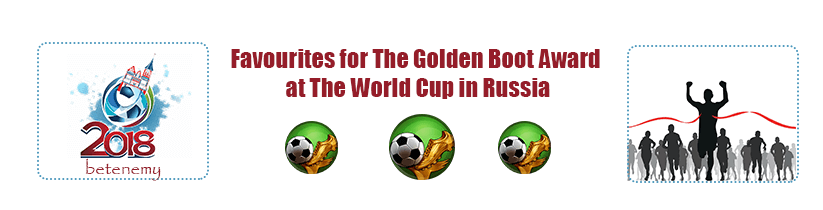 2018 fifa world cup - favourites for the golden boot