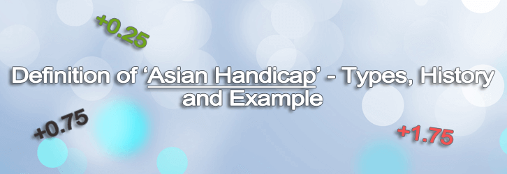 asian handicap - what is