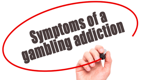 symptoms of gambling addiction