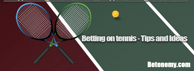 betting on tennis - tips and advices